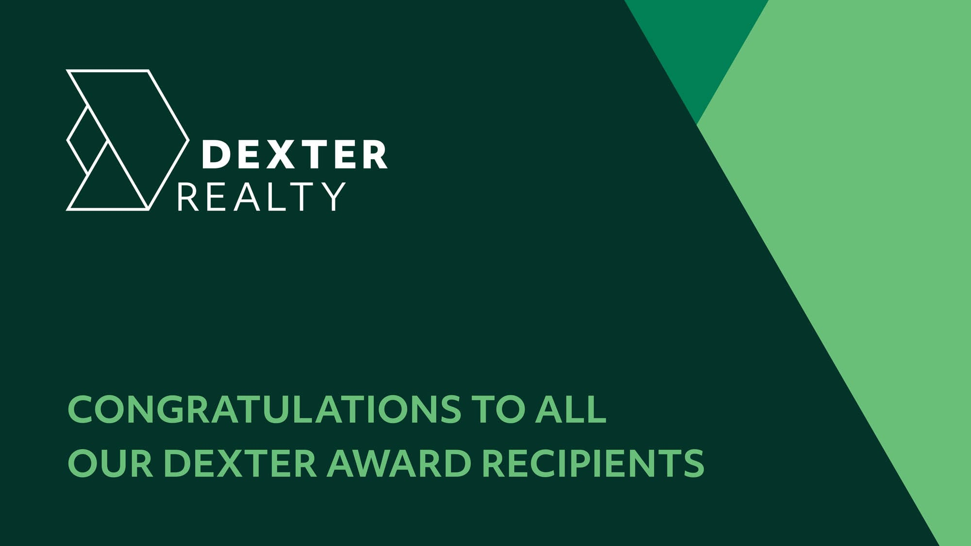 Dexter's 2018 Award Winners